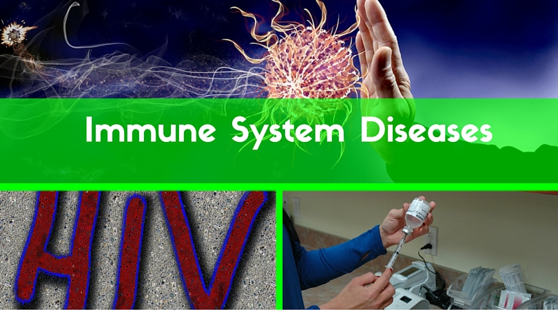 Types and Symptoms of Immune System Diseases