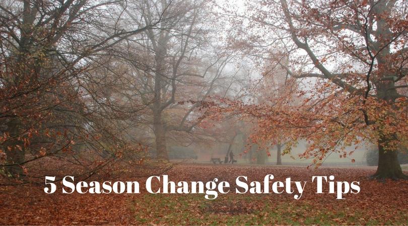 season change safety